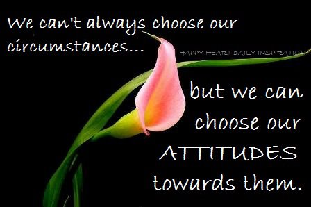 choose our attitudes